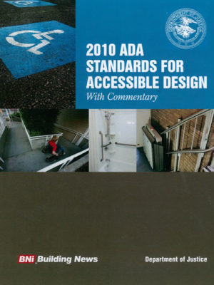2010 ADA Standards for Accessible Design with Commentary