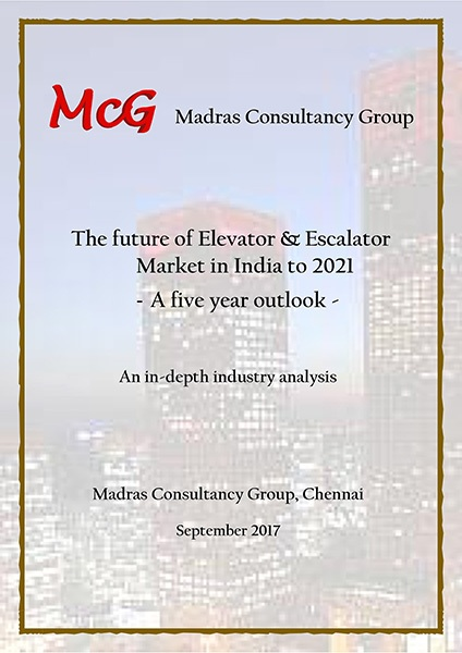 The Future of the Elevator & Escalator Market in India to 2021 A Five Year Outlook