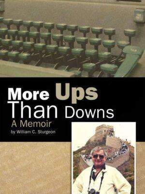 More Ups Than Downs, A Memoir