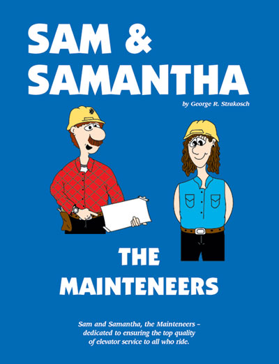Sam & Samantha, The Mainteneers