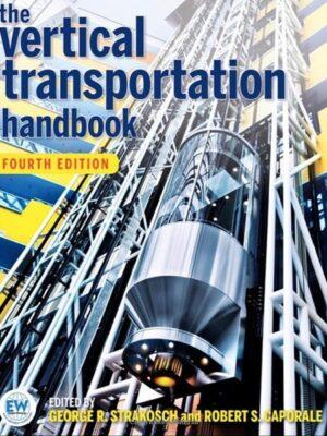 Vertical Transportation Handbook, 4th Edition